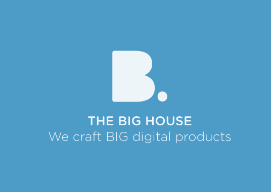 The Big House crafting digital products